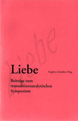 Angelica Smulders (Hrsg) - Liebe